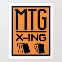 magic the gathering Art Prints featuring MTG crossing MAGIC THE GATHERING inspired sign by Danielle Larson Designs