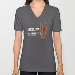 Cricket Is Important Funny Unisex V-Neck