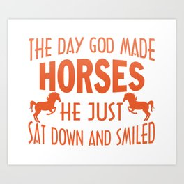 GOD MADE HORSES Art Print