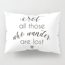 Tolkien Quote Pillow Sham