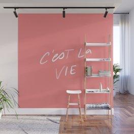 C'est La Vie - in coral Wall Mural