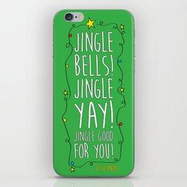 Jingle Yay iPhone Skin