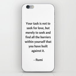 Rumi Inspirational Quotes - on love iPhone Skin