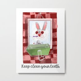 Keep clean your teeth Metal Print