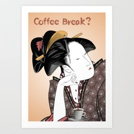 Coffee Break? Art Print