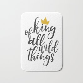 NURSERY WALL ART, King Of All Wild Things,Quote Prints,Typography Poster,Children Quote,Nursery Deco Bath Mat