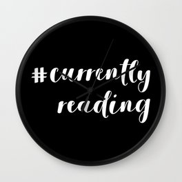 #currentlyreading (inverted) Wall Clock