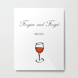 Forgive and Forget Metal Print