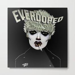 EVERDOPED Metal Print