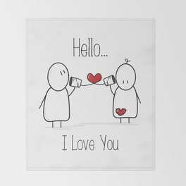 Hello I Love You Throw Blanket