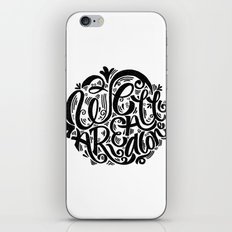 we are all alone iPhone & iPod Skin