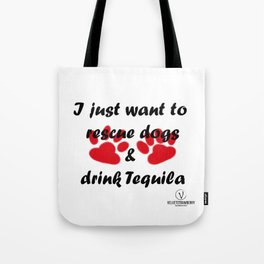 Dogs & Tequila Tote Bag