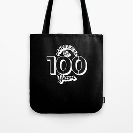 100th Birthday Gift 100 Years Old Tote Bag