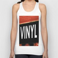 vinyl Tank Tops featuring Vinyl by Biff Rendar