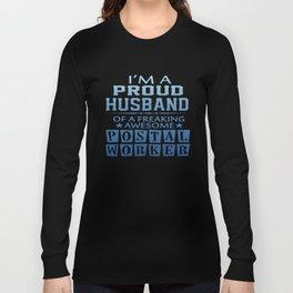 I'M A PROUD POSTAL WORKER'S HUSBAND Long Sleeve T-shirt