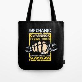 Mechanic  - Warning Tote Bag