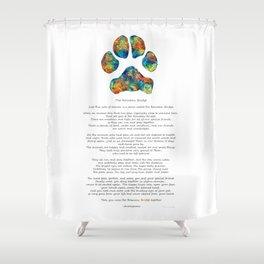 Rainbow Bridge Poem With Colorful Paw Print by Sharon Cummings Shower Curtain