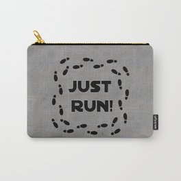 Just Run! Carry-All Pouch