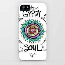 Gypsy Soul iPhone Case