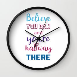 BELIEVE YOU CAN - MOTIVATIONAL QUOTE Wall Clock