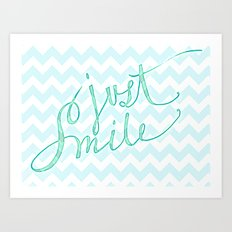Just Smile - hand lettered calligraphy art print Art Print