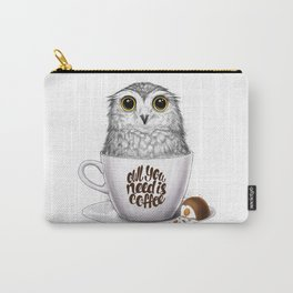 Owl you need is coffee Carry-All Pouch