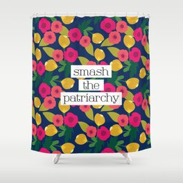 Smash the Patriarchy Floral Shower Curtain