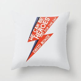 Heroes - Just for one day Throw Pillow