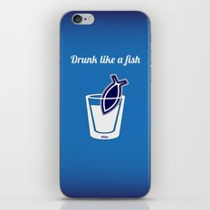 Drunk like a fish iPhone & iPod Skin