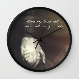 The Journey. Holding hands plus quote. Wall Clock