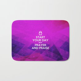 Start your Day with Prayer & Praise - Bible Lock Screens Bath Mat