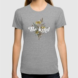 Be Kind Wildflowers T-shirt