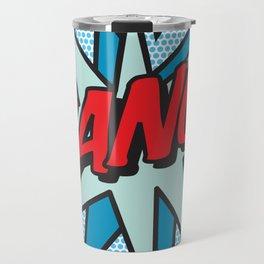 BANG Comic Book Pop Art Cool Fun Graphic Travel Mug
