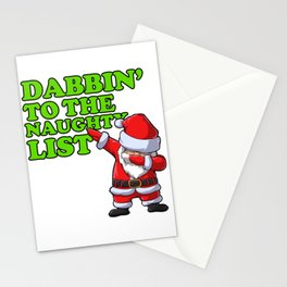Dabbin to the naughty list Stationery Cards