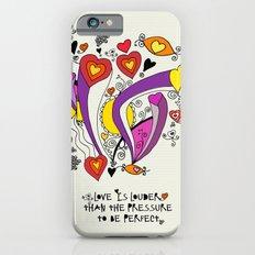 Love is louder iPhone 6s Slim Case