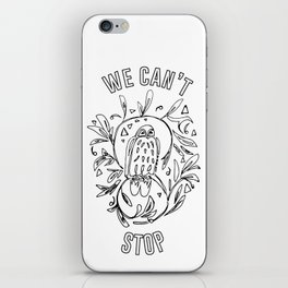 we can't stop iPhone Skin