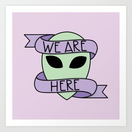 We Are Here (Purple) Art Print