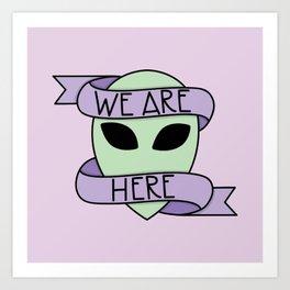 We Are Here (Purple) Art Print