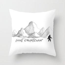 Gone Squatchin' Throw Pillow