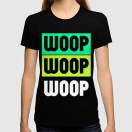 Woop Woop Woop (Raver) T-shirt