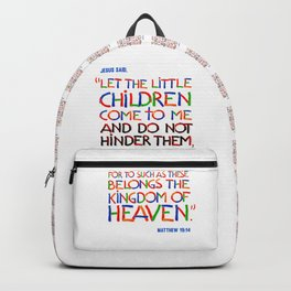 Let the little children come to me Backpack