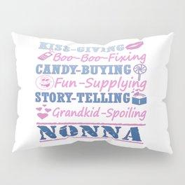 I'M A PROUD NONNA! Pillow Sham