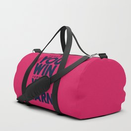 Sometimes you win, sometimes you learn, life lesson, typography inspiration , think positive vibes Duffle Bag