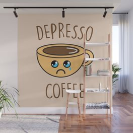 Depresso Coffee, Funny, Quote, Coffee Wall Mural