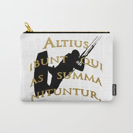 They Will Rise Highest Who Strive High Latin Quote Carry-All Pouch
