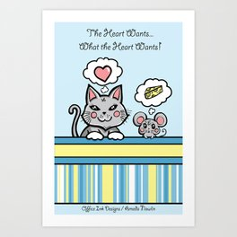 What the Heart Wants Art Print