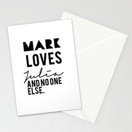 Mark loves Julia Stationery Cards