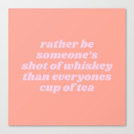 someone's shot of whisky Canvas Print