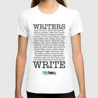 write T-shirts featuring WRITERS WRITE! by John Kovalic