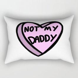 Not My Daddy Rectangular Pillow